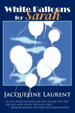 White Balloons for Sarah