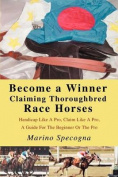 Become a Winner Claiming Thoroughbred Race Horses
