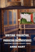 Writing, Financing, & Producing Documentaries