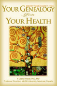 Your Genealogy Affects Your Health