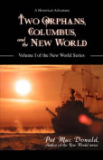 Two Orphans, Columbus, and the New World