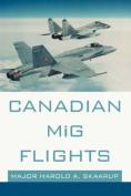 Canadian MiG Flights