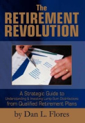 The Retirement Revolution