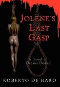 Jolene's Last Gasp