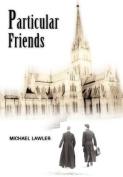 Particular Friends