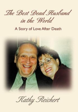 The Best Dead Husband in the World: A Story of Love After Death