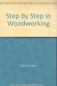 Step by Step in Woodworking