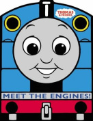 Thomas & Friends Meet the Engines [Board book]