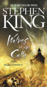 Wolves of the Calla (Dark Tower