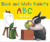 "Black and White Rabbit""s ABC"