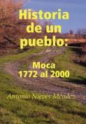 Historia De Un Pueblo [Spanish]