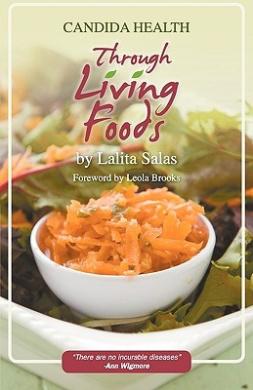 Candida Health Through Living Foods