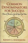 Common Denominators for Success