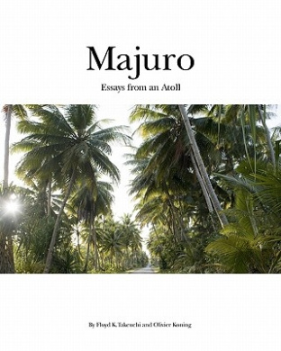 Majuro: Essays from an Atoll