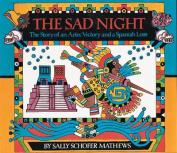 The Sad Night