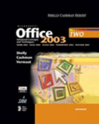 Microsoft Office 2003 Advanced Concepts and Techniques