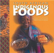 South African Indigenous Foods