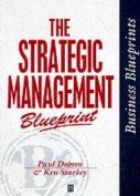 The Strategic Management Blueprint