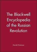 Blackwell Encyclopedia of the Russian Revolution