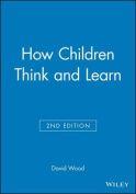 How Children Think and Learn