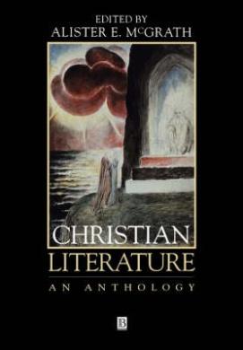 Christian Literature: An Anthology