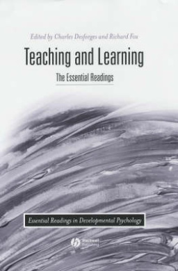 Teaching and Learning: The Essential Readings (Essential Readings in Developmental Psychology)