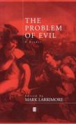 The Problem of Evil: A Reader