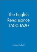 The English Renaissance, 1500-1620