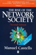 The Rise of the Network Society: The Information Age