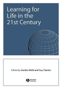 Learning for Life in the 21st Century