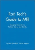 Tech's Guide to MRI