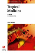 Lecture Notes on Tropical Medicine