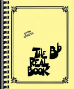 The Real Book - Volume 1 Bb Edition