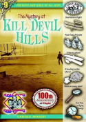 The Mystery at Kill Devil Hills (Real Kids! Real Places!