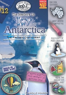 The Mystery in Icy Antarctica: The Frozen Continent (Around the World in 80 Mysteries (Paperback))