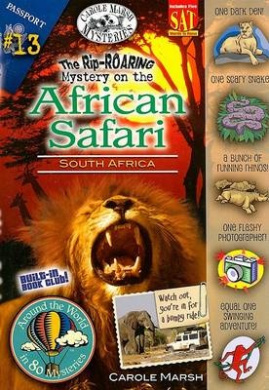 The Rip-Roaring Mystery on the African Safari: South Africa (Around the World in 80 Mysteries (Paperback))
