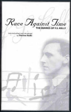 Race against Time: the Diaries of F.S. Kelly: The Diaries of F.S. Kelly