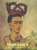 Frida Kahlo, Diego Rivera and Mexican Modernism