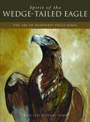 Spirit of the Wedge-Tailed Eagle