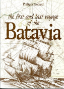 The First and Last Voyage of the Batavia