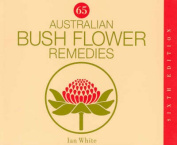 65 Australian Bush Flower Remedies
