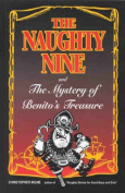 The Naughty Nine and the Mystery of Benito's Treasure