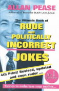 The Rude and Politically Incorrect Joke Book