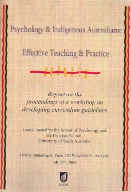 psychology and indigenous ns rob ranzijn edited  psychology and indigenous ns effective teaching and practice report on the proceedings of a