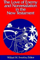 The Love of Enemy and Nonretaliation in the New Testament