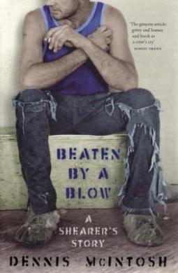 Beaten by a Blow: A Shearer's Story