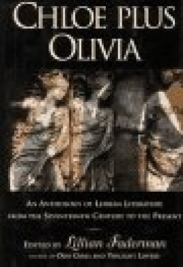 Chloe Plus Olivia: Anthology of Lesbian Literature from the Seventeenth Century to the Present