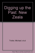 Digging up the Past: New Zeala