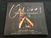 Olives: The New Passion