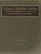 From a Victorian Garden